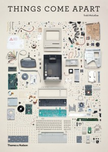 Cover Image of Things Come Apart by Todd McLellan
